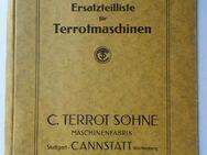 TERROT C. SÖHNE MASCHINENFABRIK Ersatzteilliste für Terrotmaschinen. Stuttgart-Cannstatt, um 1930, Maschinenbau, Textilindustrie - Königsbach-Stein