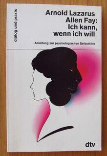 Lazarus + Allen: Ich kann, wenn ich will. Anleitung zur psychologischen Selbsthilfe. - Münster