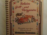 """Kochbuch REZEPTE AUS DEM MÜNSTERLAND """"Grill und Partygerichte"""" - Hagen (Stadt der FernUniversität) Dahl"""
