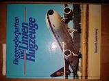 Fluggesellschaften und Linien Flugzeuge Bernard & Graefe Verlag Koblenz 1986 Marshall Cavendish Limited London 1986 Aerospace Publishing Limited London 1986 Pilot Press Limited London 1986 ISBN 376375900X Buch HISTORY
