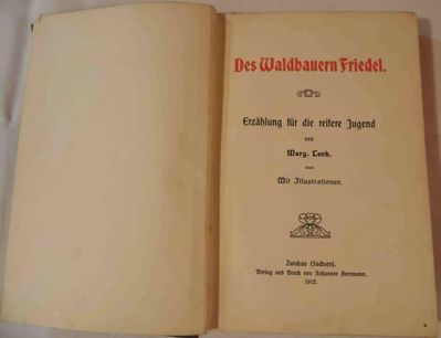 Margarete Lenk  Des Waldbauern Friedel - Nürnberg