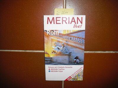 Merian live! ROM - Reisen mit Erlebnis-Garantie. Broschierte Ausgabe v. 2005. Monika Pelz (Autor) - Rosenheim