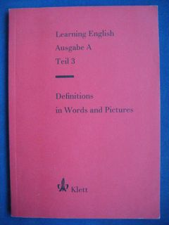 "Schulbuch ""Learning English Ausgabe A Teil 3 - Definitions in words and pictures"", 94 Seiten, Ernst Klett Verlag, ISBN: 3125083907, 3,- € - Unterleinleiter"