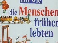 Erklär mir, wie die Menschen früher lebten - Kassel Wesertor