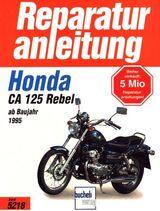 Honda Rebel CA 125 Reparaturanleitung (R. A.) in DEUTSCH !