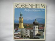 Rosenheim, Stadt und Land am Inn. Gebundene Ausgabe – 1985 von Hans Heyn (Autor)