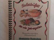 """Kochbuch REZEPTE AUS DEM MÜNSTERLAND """"Salatbüffet"""" - Hagen (Stadt der FernUniversität) Dahl"""