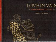 Love In Vain - Robert Johnson, 1911-1938