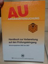 AU - Abgassonderuntersuchung, Handbuch, Vorbereitung zur Prüfung!
