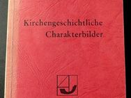 Kirchengeschichtliche Charakterbilder von Hermann Storz - Niederfischbach