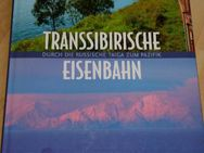 TRANSSIBIRISCHE EISENBAHN Anne und Olaf Meinhardt - Berlin Marzahn-Hellersdorf