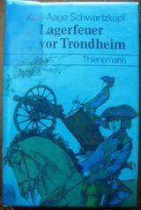 """Spannender Roman """"Lagerfeuer von Trondheim"""" von Karl-Aage Schwartzkopf in sehr gutem Zustand, K. Thienemanns Verlag, stammt aus 1978, 128 Seiten, ISBN: 3522127307, zum Schutz für weiteren Gebrauch schon eingebunden, 4,- €"""