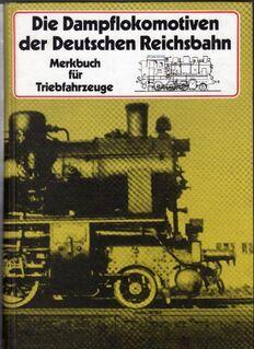 Die Dampflokomotiven der Deutschen Reichsbahn von Hans Müller - Spraitbach