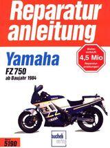 Yamaha FZ 750 ab 1984 - Reparaturanleitung