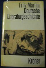 """""""Deutsche Literaturgeschichte"""" von Fritz Martini, 709 Seiten, 16. Auflage, Alfred Kröner Verlag Stuttgart, stammt aus 1972, ISBN: 3520196166, zum Schutz beim Gebrauch schon eingebunden, sehr guter Zustand, 7,- €"""