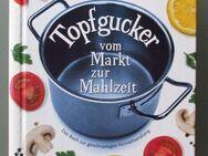 Dietmar Doktor: Topfgucker - vom Markt zur Mahlzeit. - Münster