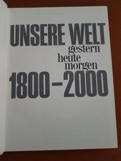 Buch Unsere Welt gestern heute morgen. Ohne Einband. - Kassel Brasselsberg