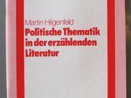 Politische Thematik in der erzählenden Literatur. Von M. Hilgenfeld - Münster