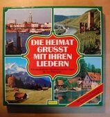 Die Heimat grüsst mit ihren Liedern - Verlag Das Beste - 8 LP Box