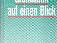 Grammatik auf einen Blick / Schreibkunde für Alltag & Beruf - Andernach