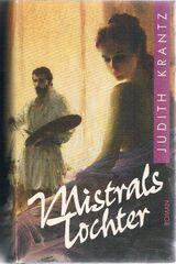 Triumph & Mistrals Tochter: 2 Romane von Judith Krantz.