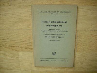 Hundert altfranzösische Bauernsprüche. Nach Adolf Toblers. Broschiert – 1955 von Erhard Lommatzsch (Mitwirkende) - Rosenheim