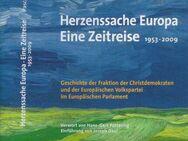 Herzenssache Europa - Eine Zeitreise 1953-2009 - Aachen
