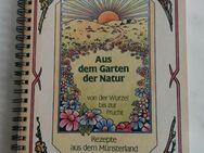 "Kochbuch REZEPTE AUS DEM MÜNSTERLAND ""Aus dem Garten der Natur"" - Hagen (Stadt der FernUniversität) Dahl"