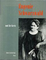 Eugenie Schwarzwald und ihr Kreis
