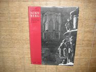 Nürnberg : Dürerstadt, Florenz d. Nordens. Gebundene Ausgabe v. 1971 v. Werner Schultheiss - Ernst Eichhorn (Autoren) - Rosenheim