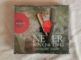 Laura Maire liest - Never Knowing: Endlose Angst