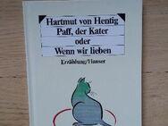 Paff, der Kater oder Wenn wir lieben. Gebundene kleinformatige Ausgabe v. 1987, 7. Auflage, Hanser Verlag. Hartmut von Hentig (Autor)