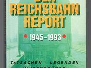 Der Reichsbahn-Report 1945 - 1993 Erich Preuß - Nürnberg