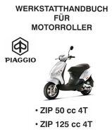 Werkstatthandbuch für Vespa Piaggio ZIP 50 + 125 cm³ 4 Takter !