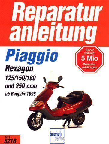 Reparaturanleitung Piaggio Hexagon von 125 - 25... | markt ...