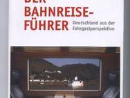 Tobias Döpfner: Der Bahnreiseführer - Deutschland aus der Fahrgastperspektive - Nürnberg