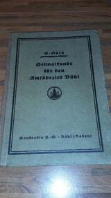 Heimatkunde für den Amtsbezirk Bühl - Für Schule und Haus. Gebundene Ausgabe v. 1926, Konkordia