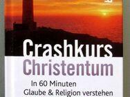 Crashkurs Christentum. In 60 Minuten Glaube & Religion verstehen - Münster