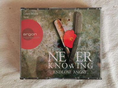 Laura Maire liest - Never Knowing: Endlose Angst - Ilsede