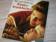 Rat und Hilfe bei Kinderkrankheiten Barbara Nees-Delaval Ratgeber Tipps Symptome Gesundheit Buch NEU - Sonneberg