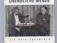 Unendliche Wende - Ein Streitgespräch - Hermann Kant, Gerhard Zwerenz - Dingsda - Nürnberg