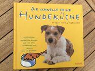 Die schnelle feine Hundeküche. - Gladbeck