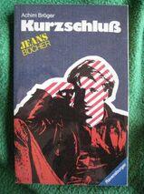 """Spannendes Jugendbuch """"Kurzschluß"""" von Achim Bröger in sehr gutem Zustand, ISBN: 3473388300; stammt aus 1983; 3,- €"""