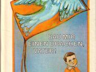 Die kleinen Trompeterbücher Band 163 / Bau mir einen Drachen, Vater! - Biewald - Zeuthen