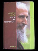Anselm Grün - Buch der Sehnsucht / Esoterik