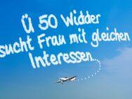 Ü 50 WIDDER (Baujahr 66) SUCHT SELBSTBEWUSSTE FRAU MIT GLEICHEN INTERESSEN - Viernheim