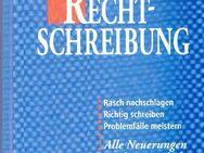Wörterbuch der Recht-Schreibung / Schreibkunde für Alltag & Beruf - Andernach