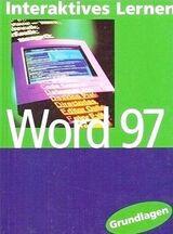 """Interaktives Lernen """"Word 97"""" Grundlagen – mit CD-Rom"""