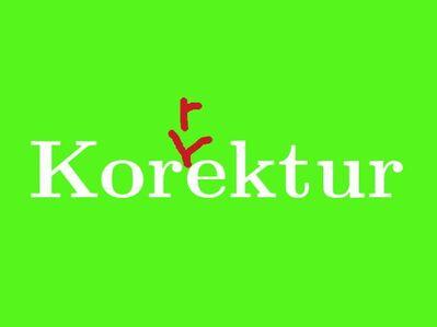 Korrektorat, Lektorat, Korrekturlesen, Korrektur - Texte aller Art - München