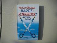 Massgeschneidert - Kurz und bairisch v. Herbert Schneider (Autor). Gebundene Ausgabe v. 1987, Ludwig Verlag - Rosenheim
